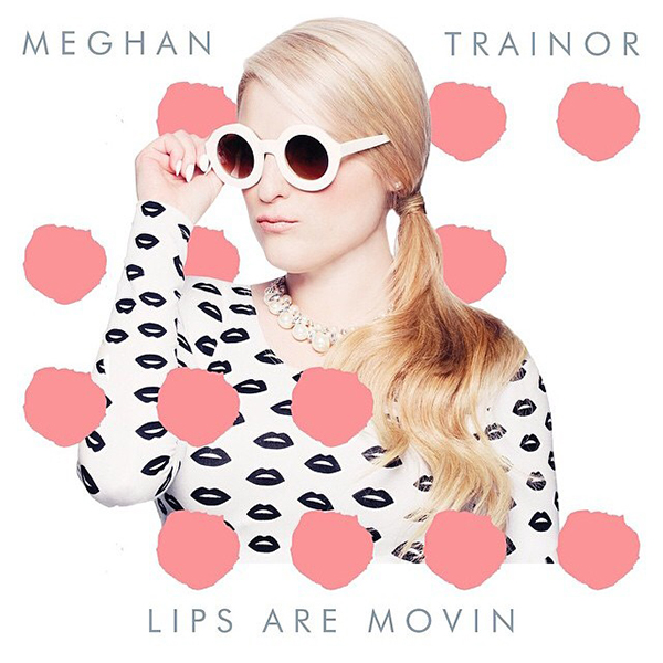"Meghan Trainor Unleashes New Single ""Lips Are Movin"": See ..."