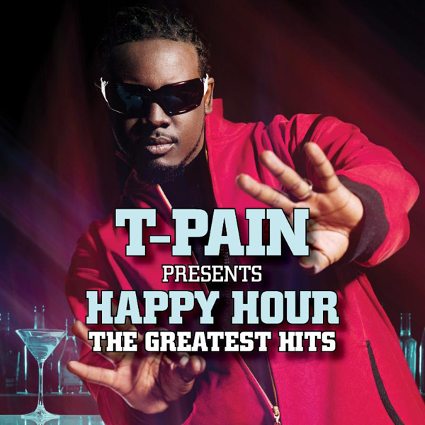 New T Pain Ft B O B Up Down Do This All Day: This Is Not A Drill: T-Pain Is Releasing A Greatest Hits
