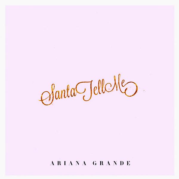 "Ariana Grande's ""Santa Tell Me"": Listen To Her Christmas Song   Idolator"