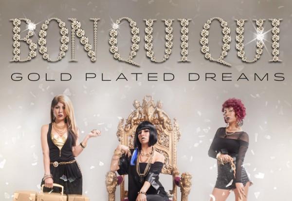 Bon Qui Qui Gold Plated Dreams album cover