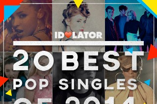 2014's Best Pop Singles: Idolator Editors Pick 20 Favorites
