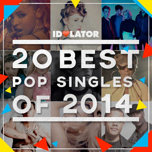 Idolator 20 Best Pop Songs 2014