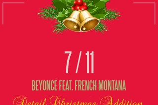 """Beyonce's """"7/11″ Remixed By French Montana And Detail: Listen"""