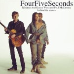 """Behind The Scenes Of """"FourFiveSeconds"""" Video"""
