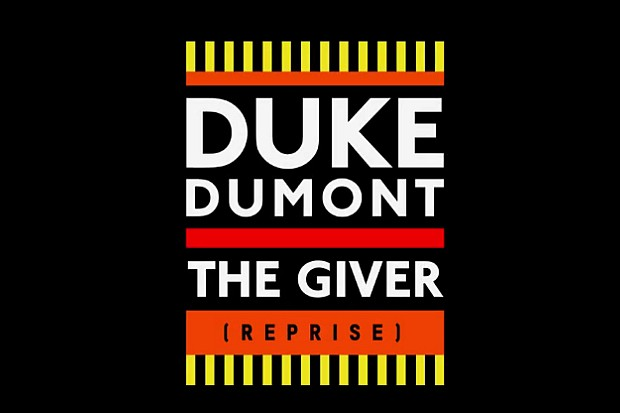 Duke Dumont The Giver reprise single 2015