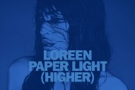 "Loreen Returns With Brilliant Dance Anthem ""Paper Light (Higher)"": Listen"
