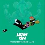 """Major Lazer & DJ Snake's Lean On"""" Collaboration"""