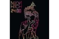 Neon Hitch Releases '24:00′ Mixtape: Listen