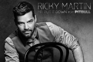 "Ricky Martin Teams Up With Pitbull For Raunchy Club-Banger ""Mr. Put It Down"": Listen"
