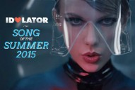"Will Taylor Swift's ""Bad Blood"" Be 2015's Song Of The Summer?"