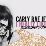Bleachers x Carly Rae