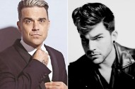 """Robbie Williams Praises """"Handsome"""" Adam Lambert, Requests A Collaboration"""