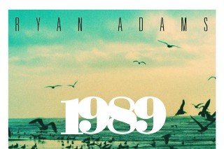 Ryan Adams' '1989' Is Released: Listen To The Taylor Swift Covers Album In Full