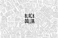 "Rick Ross' 'Black Dollar' Features Future, ""Bill Gates"": Stream The Free Album"