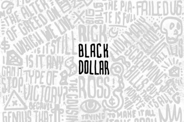 rick ross black dollar