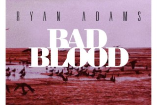 "Ryan Adams' Cover Of Taylor Swift's ""Bad Blood"" Is Here: Listen"