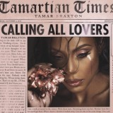Tamar Braxton's 'Calling All Lovers' LP