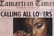 Tamar Braxton Unveils The Cover And Tracklist Of New LP 'Calling All Lovers'