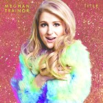 Meghan Trainor's Special Edition Of 'Title'