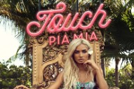 "Pia Mia Shows A Softer Side On New Single ""Touch"": Listen To A Snippet"