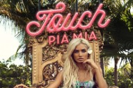 "Pia Mia Rides The Tropical Wave On Bouncy Banger ""Touch"": Listen"