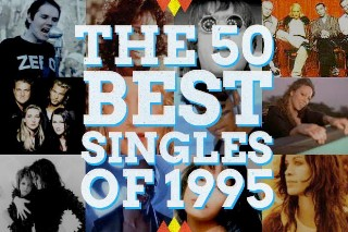 The 50 Best Pop Singles Of 1995 (Featuring New Interviews With Alanis Morissette, Garbage, Kylie Minogue, Monica, Ace Of Base & More!)
