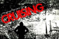 'Cruising' Soundtrack To Be Released On CD For The First Time