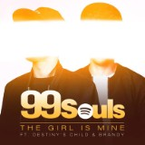 "Future Hit: 99 Souls' ""The Girl Is Mine"""