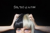 "Sia Releases ""Broken Glass"": Listen To Her Latest 'This Is Acting' Track"