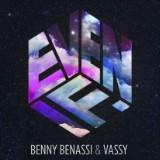 "Benny Benassi & Vassy's ""Even If"""