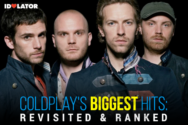 Coldplay Idolator Biggest Songs Ranked Best