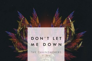 """The Chainsmokers & Daya's """"Don't Let Me Down"""": Listen To The Trappy Collaboration"""