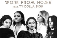 "Pop Perspective: Fifth Harmony's ""Work From Home"" Rated And Reviewed"