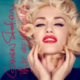 "Gwen Stefani's ""Make Me Like You"""