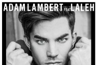"Adam Lambert's ""Welcome To The Show"": Listen To His New Power-Pop Single"