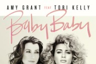 "Amy Grant And Tori Kelly Team Up For 25th Anniversary ""Baby Baby"" Duet"