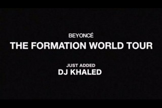 Major 🔑 Alert: Beyoncé Just Added DJ Khaled To The Formation Tour