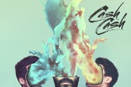 Cash Cash's 'Blood, Sweat & 3 Years' Album To Feature Nelly, Busta Rhymes & Christina Perri