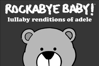 Adele's Hits Get The Lullaby Treatment So Now You Never Have To Stop Playing Adele