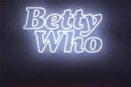 "Betty Who Announces New Single ""#ILYAF"""