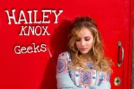 "Hailey Knox Drops Meghan Trainor-Approved Debut Single ""Geeks"""