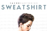 "Be Afraid: Jacob Sartorius' Debut Single ""Sweatshirt"" Arrives Tomorrow"