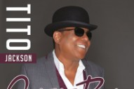 "Tito Jackson To Release Debut Solo LP At Age 62: See The Cover Of Lead Single ""Get It Baby"""