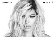 "Fergie's ""M.I.L.F. $"" Is Here: Listen"