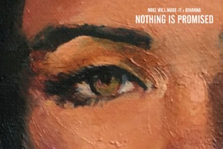 "Pop Perspective: Mike WiLL Made-It & Rihanna's ""Nothing Is Promised"" Rated & Reviewed"