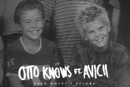 "Otto Knows & Avicii Team Up For Nostalgic Club Banger ""Back Where I Belong"""