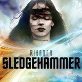 "Pop Perspective: Rihanna's ""Sledgehammer"""