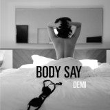 "Pop Perspective: Demi Lovato's ""Body Say"""