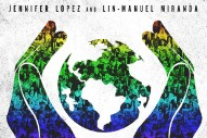 "Jennifer Lopez And Lin-Manuel Miranda Release ""Love Make The World Go Round"": Listen"