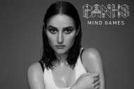 "BANKS Will Not Be Ignored On ""Mind Games"": Listen"